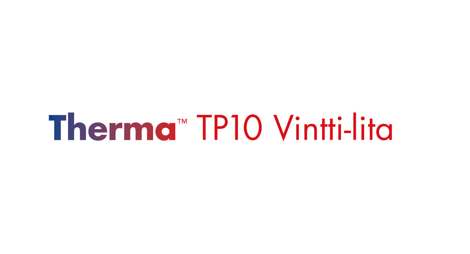 ThermaTM TP10 Vintti l opt